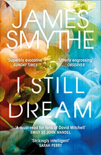 9780007541973: I Still Dream: 'A must-read' Emily St. John Mandel