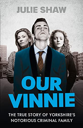 9780007542246: Our Vinnie: The true story of Yorkshire's notorious criminal family (Tales of the Notorious Hudson Family, Book 1)