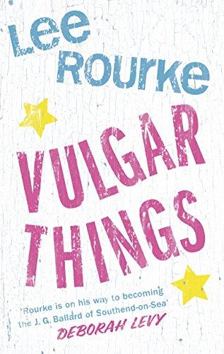 9780007542512: Vulgar Things