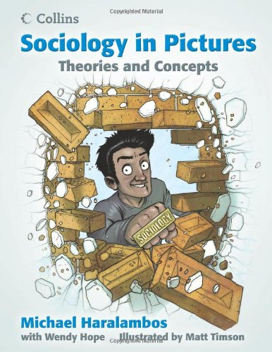 9780007542666: Sociology in Pictures - Theories and Concepts