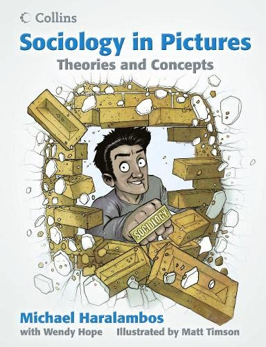 9780007542666: Sociology in Pictures: Theories and Concepts