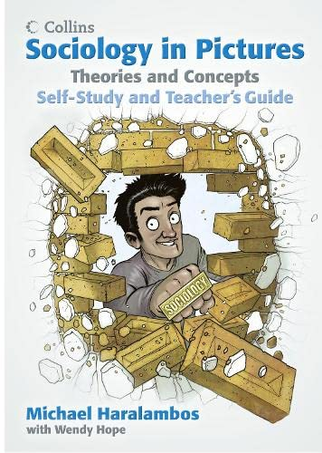 9780007542673: Sociology in Pictures - Theories and Concepts: Self-Study and Teacher's Guide