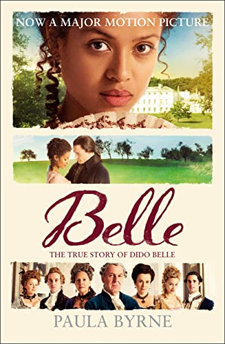 9780007542727: Belle: The True Story of Dido Belle