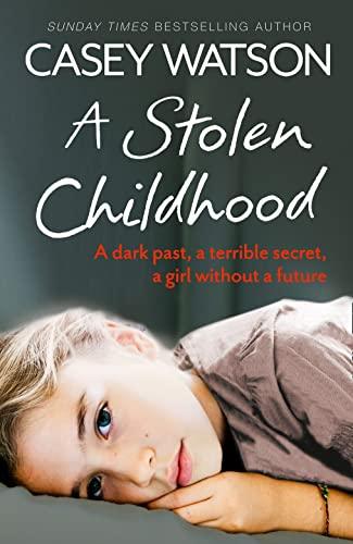 9780007543090: A Stolen Childhood