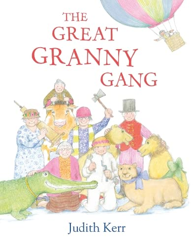 9780007543755: The Great Granny Gang
