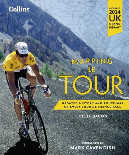 9780007543991: Mapping Le Tour: Updated history and route map of every Tour de France race