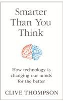 9780007544165: Smarter Than You Think: How Technology is Changing Our Minds for the Better
