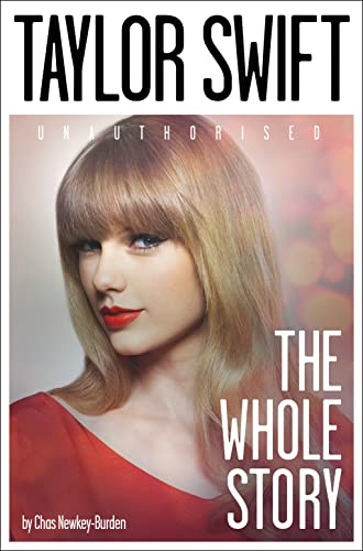 9780007544219: Taylor Swift: The Whole Story