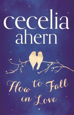 9780007544417: How To Fall In Love