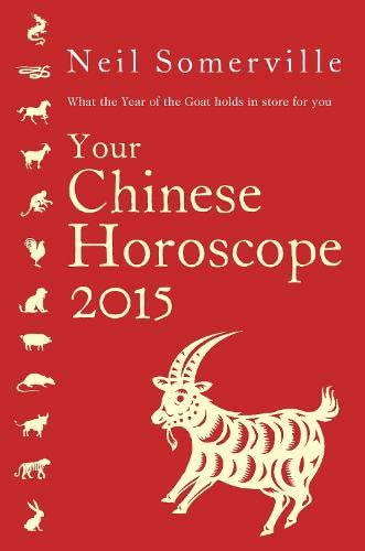 9780007544516: Your Chinese Horoscope 2015: What the year of the goat holds in store for you