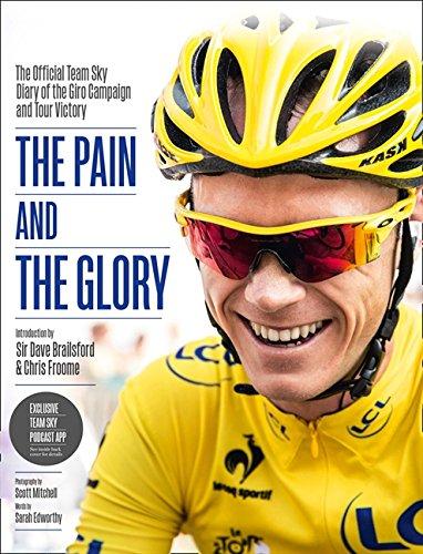 9780007544714: The Pain and the Glory (Team Sky Giro & Tour Diary)