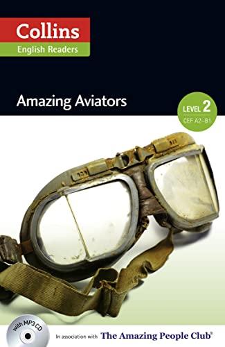 9780007544950: Collins Elt Readers — Amazing Aviators (Level 2) (Collins ELT Readers. Level 2)