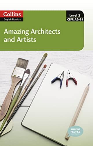 9780007544967: Amazing Architects & Artists - Level 2 (Collins Amazing People ELT Readers)