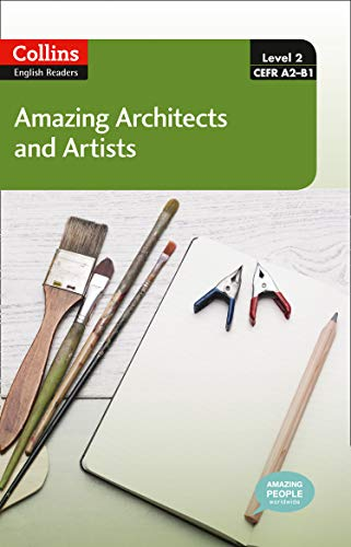 9780007544967: Amazing Architects & Artists : A2-B1 (Collins Amazing People ELT Readers)