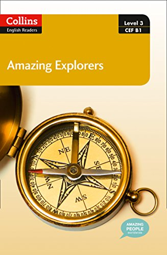 9780007544974: Amazing Explorers : B1 (Collins Amazing People ELT Readers)