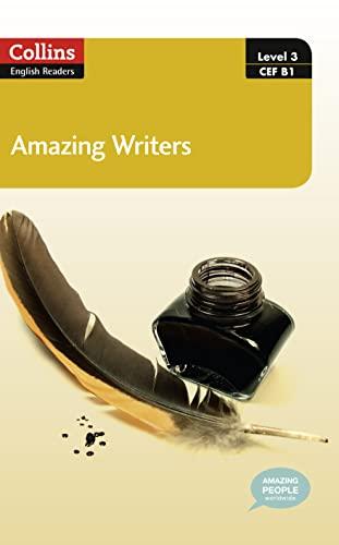 9780007544981: Amazing Writers : B1 (Collins Amazing People ELT Readers)