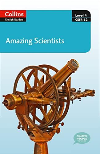 9780007545001: Amazing Scientists : B2 (Collins Amazing People ELT Readers)