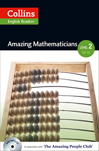 9780007545032: Amazing Mathematicians : A2-B1 (Collins Amazing People ELT Readers)