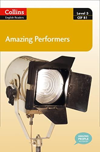 9780007545056: Amazing Performers: B1 (Collins Amazing People ELT Readers)