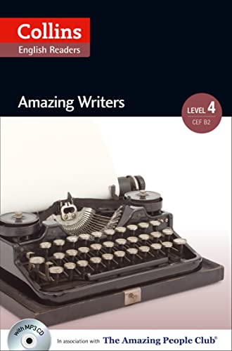 9780007545063: Amazing Writers: B2 (Collins Amazing People ELT Readers)