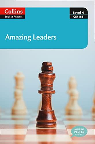 9780007545070: Amazing Leaders: B2 (Collins Amazing People ELT Readers)