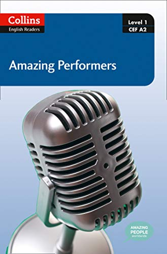 9780007545087: Amazing Performers: A2 (Collins Amazing People ELT Readers)