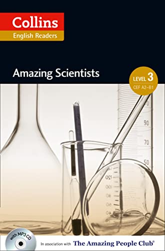 9780007545100: Amazing Scientists : B1 (Collins Amazing People ELT Readers)