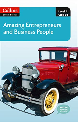 9780007545117: Amazing Entrepreneurs & Business People : B2 (Collins Amazing People ELT Readers)