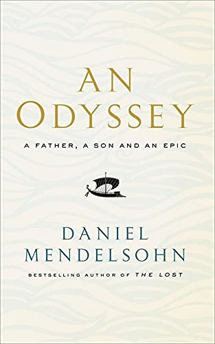 9780007545124: An Odyssey: A Father, A Son and an Epic