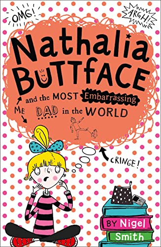 9780007545216: Nathalia Buttface and the Most Embarrassing Dad in the World (Nathalia Buttface)