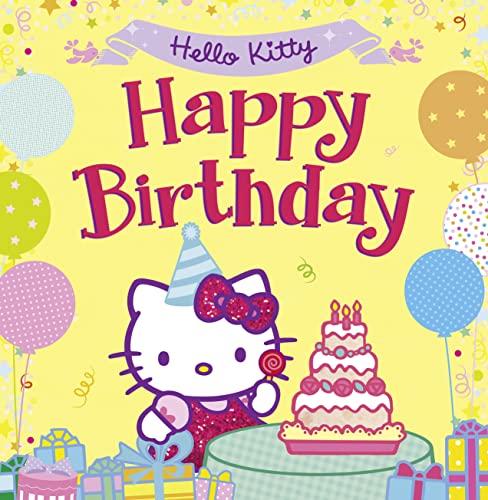 9780007545605: Hello Kitty: Happy Birthday!