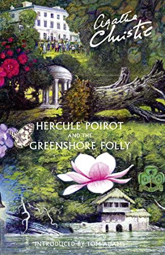 Hercule Poirot and the Greenshore Folly (Hardback): Agatha Christie