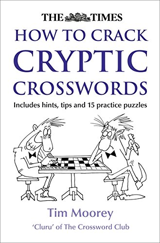 9780007546527: The Times How to Crack Cryptic Crosswords