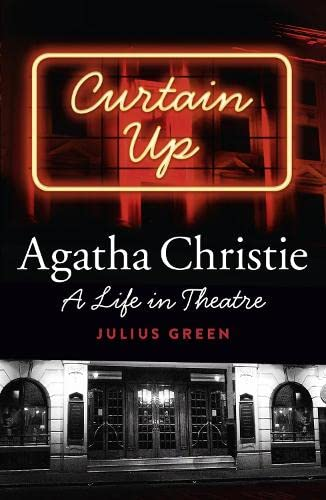 9780007546947: Curtain Up: Agatha Christie: A Life in Theatre