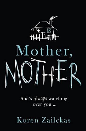 9780007547388: Mother, Mother: Psychological Suspense for Fans of Room