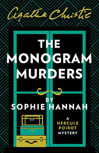 9780007547449: The Monogram Murders: The New Hercule Poirot Mystery