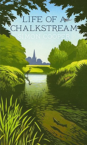 9780007547869: Life of a Chalkstream