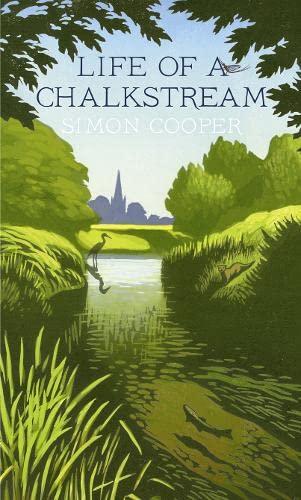 9780007547869: Life of a Chalkstream