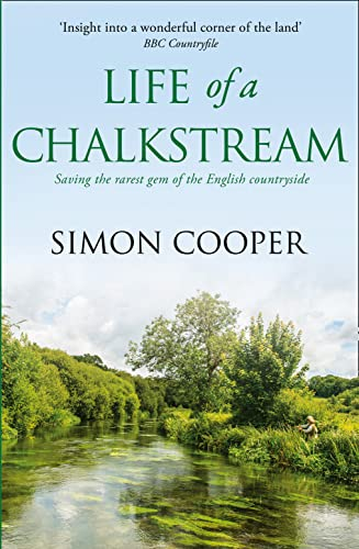 9780007547883: Life of a Chalkstream