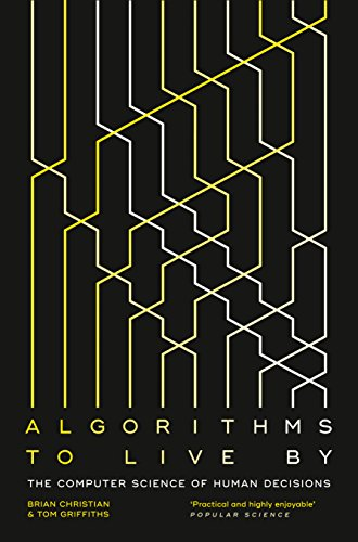 9780007547999: Algorithms to Live By Pb