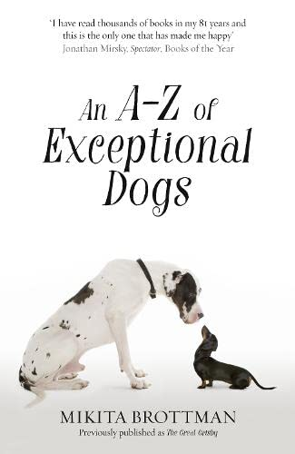 9780007548071: An A-Z of Exceptional Dogs