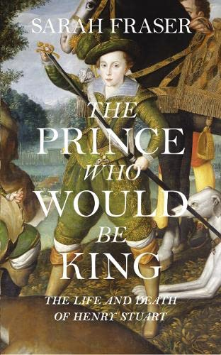 9780007548088: The Prince Who Would Be King