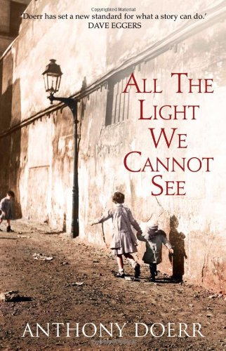 High Quality All The Light We Cannot See: Doerr, Anthony