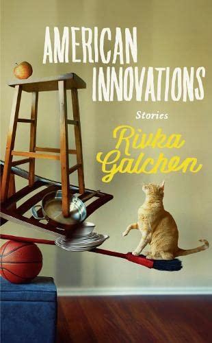 American Innovations: Galchen, Rivka