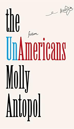 9780007548811: The UnAmericans
