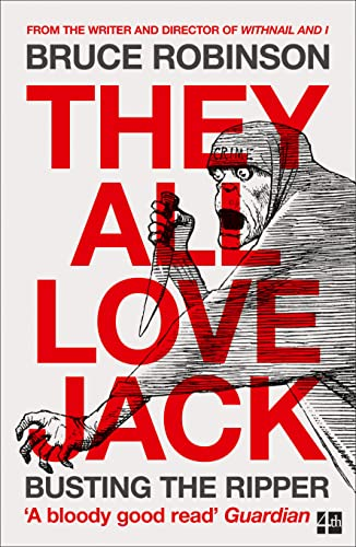 9780007548903: They All Love Jack: Busting the Ripper