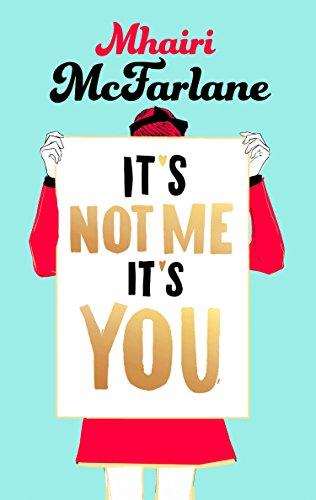 9780007549474: It's Not Me, It's You