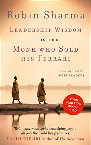 9780007549627: Leadership Wisdom from the Monk Who Sold His Ferrari: The 8 Rituals of the Best Leaders