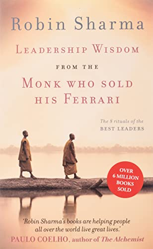 9780007549627: Leadership Wisdom from the Monk Who Sold His Ferrari