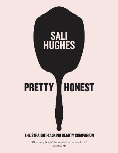 9780007549795: Pretty Honest: The Straight-Talking Beauty Companion